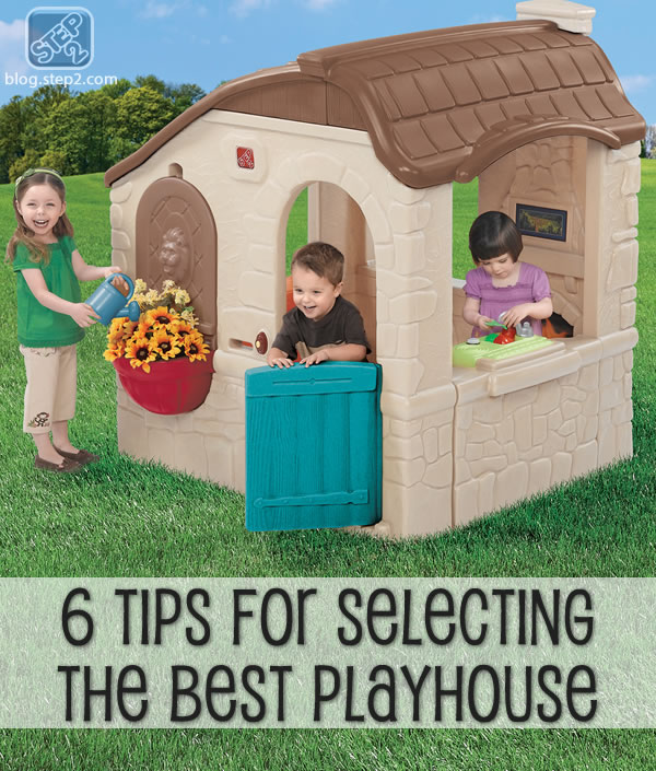 6 tips for selecting the best playhouse