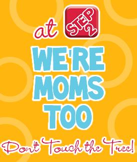 we're moms too