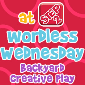 Wordless Wednesdays Backyard Creative Play