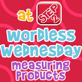 Wordless Wednesdays measuring products