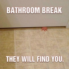 bathroom break