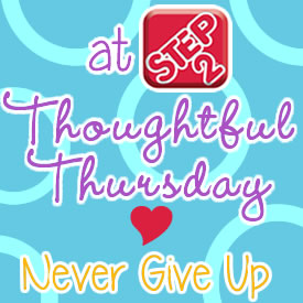 nevergiveupthoughtfulthursday button