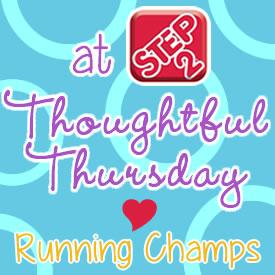 thoughtfulthursday runningchamps