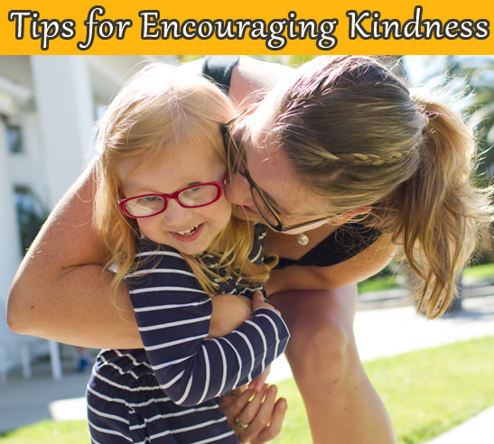tips for encouraging kindness