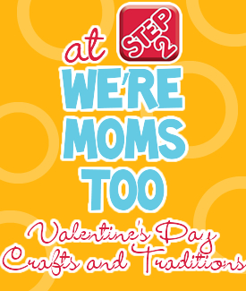 we're-moms-too-valentines-day-crafts-and-traditions1